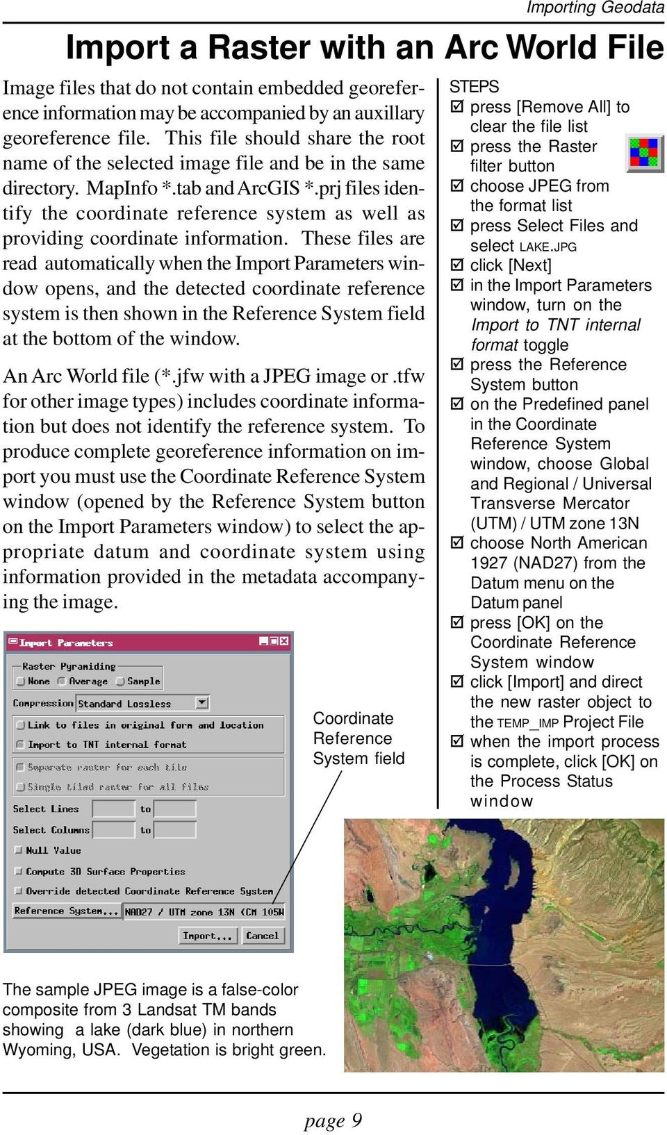 prj files identify the coordinate reference system as well as providing coordinate information.