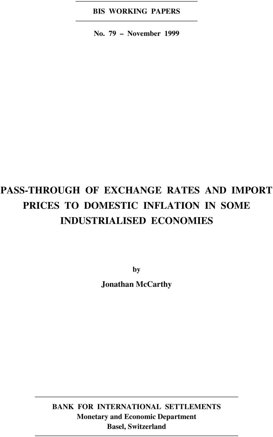 PRICES TO DOMESTIC INFLATION IN SOME INDUSTRIALISED ECONOMIES