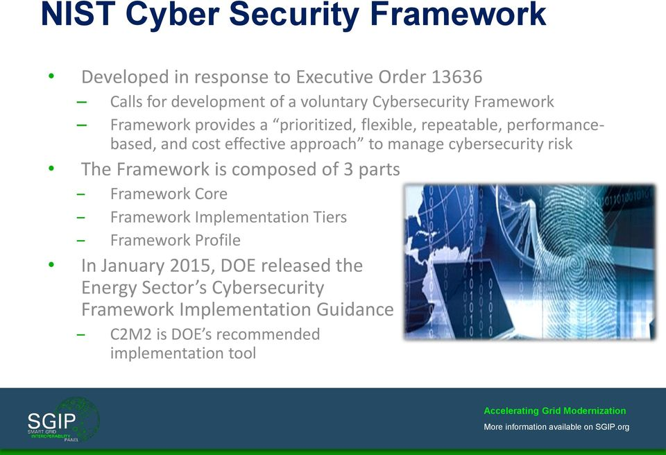 cybersecurity risk The Framework is composed of 3 parts Framework Core Framework Implementation Tiers Framework Profile In