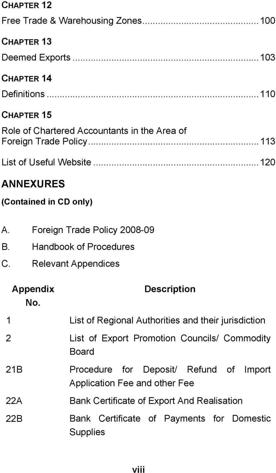 Foreign Trade Policy 2008-09 B. Handbook of Procedures C. Relevant Appendices Appendix No.
