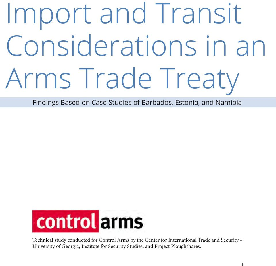 conducted for Control Arms by the Center for International Trade and
