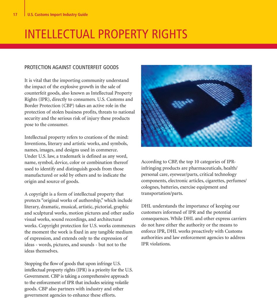 counterfeit goods, also known as Intellectual Property Rights (IPR), directly to consumers. U.S.