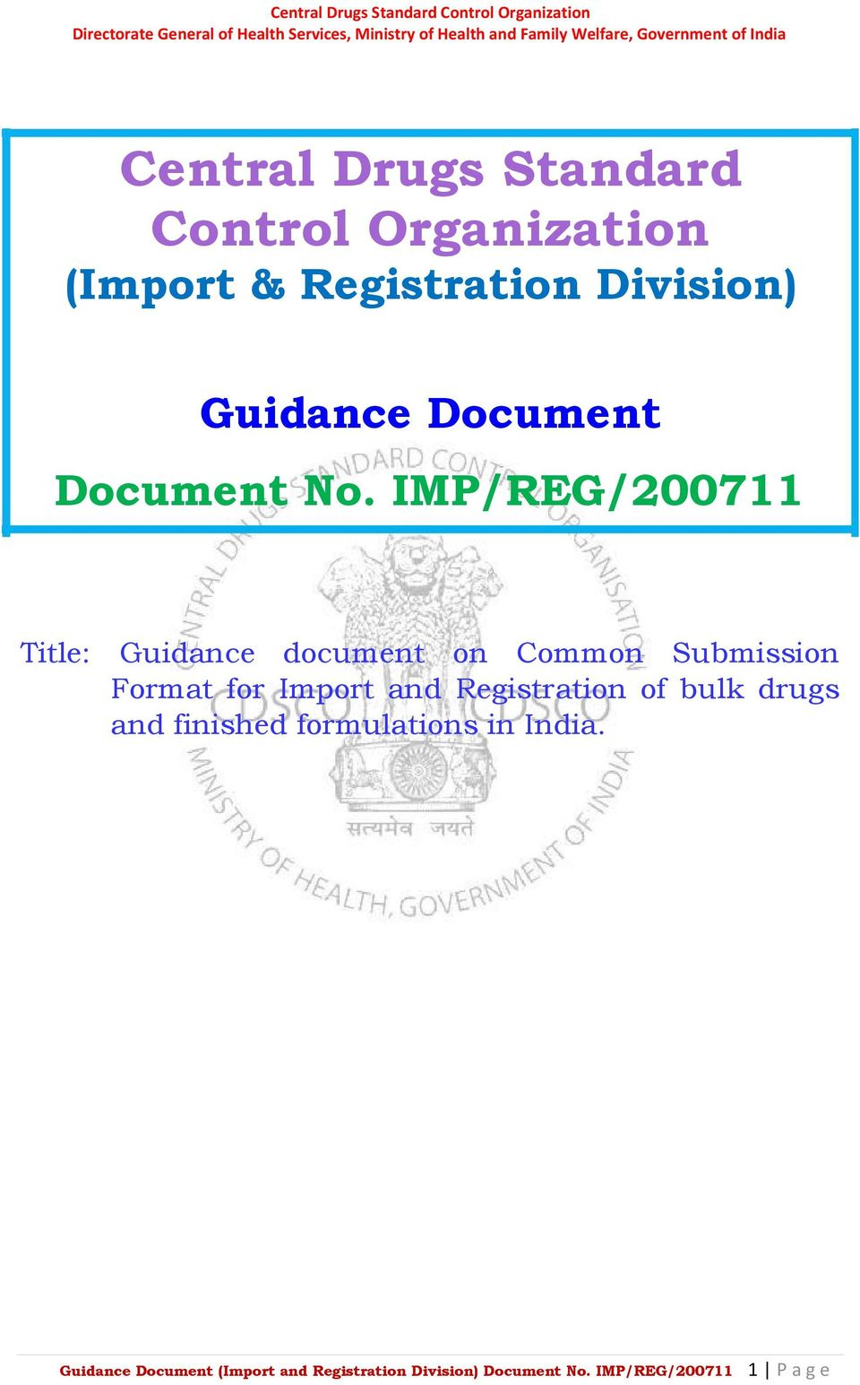 IMP/REG/200711 Title: Guidance document on Common Submission Format for Import and