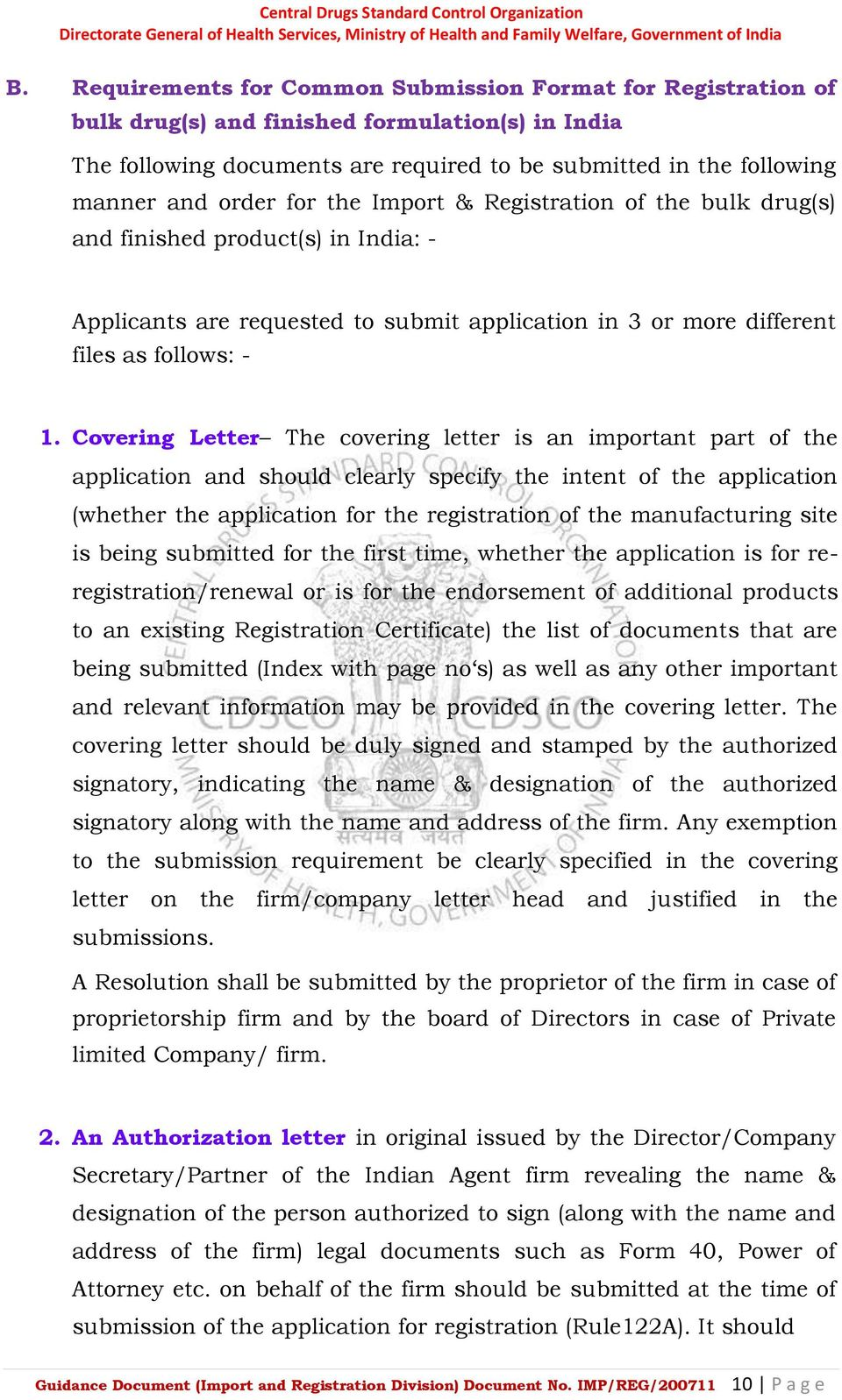 Covering Letter The covering letter is an important part of the application and should clearly specify the intent of the application (whether the application for the registration of the manufacturing