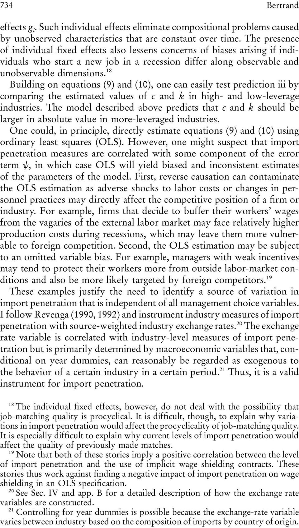 18 Building on equations (9) and (10), one an easily test predition iii by omparing the estimated values of and k in high- and low-leverage industries.