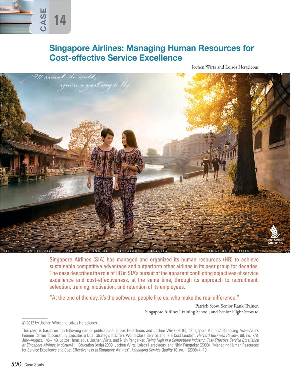 singapore airline human resource With a commitment to fleet modernization, product and service innovation and  market leadership, singapore airlines has evolved into one of the world's most.