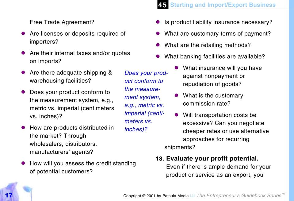 """#How are products distributed in the market? Through wholesalers, distributors, manufacturers agents? ""#How will you assess the credit standing of potential customers?"