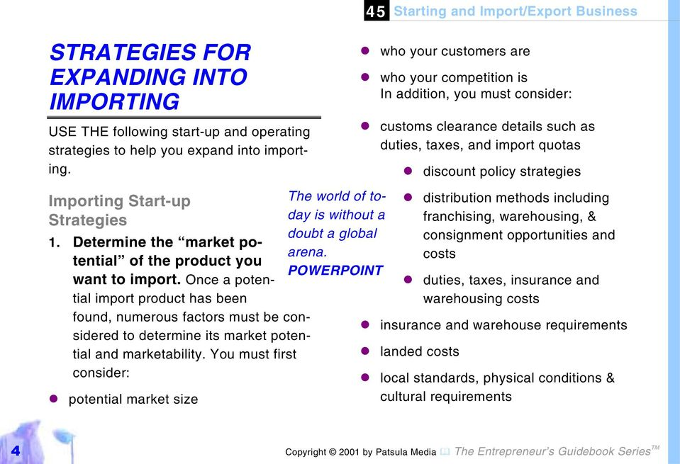 Strategies 1. Determine the market potential of the product you want to import.