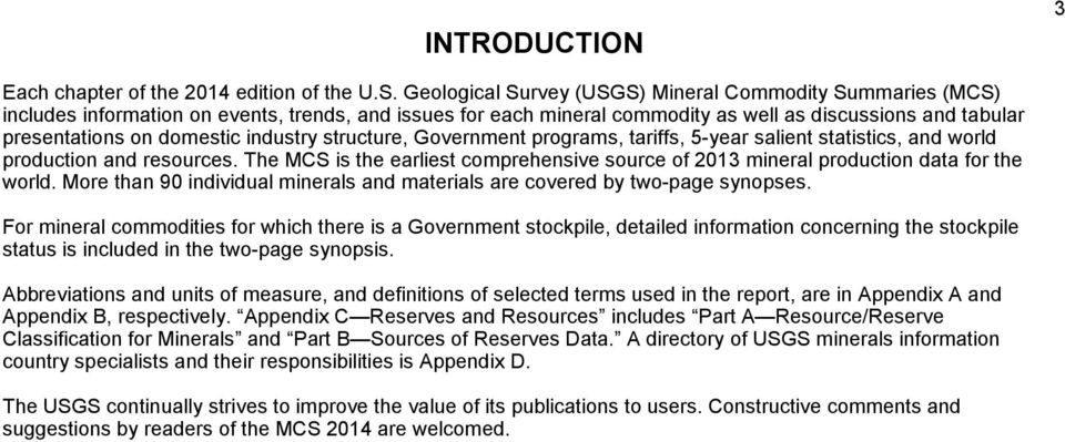 industry structure, Government programs, tariffs, 5-year salient statistics, and world production and resources.