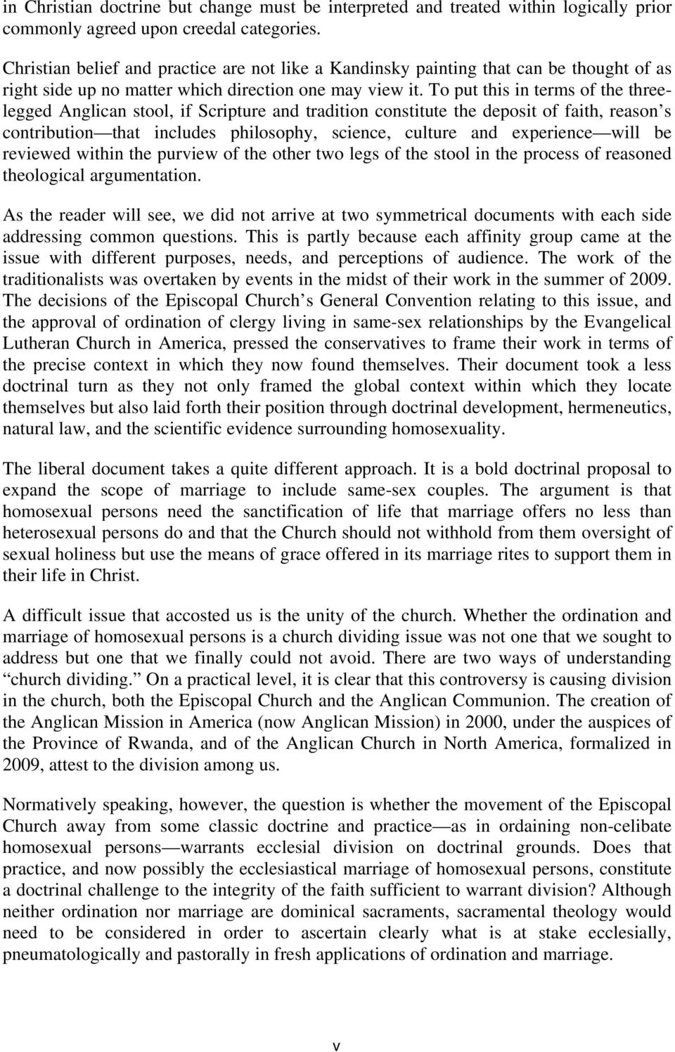 To put this in terms of the threelegged Anglican stool, if Scripture and tradition constitute the deposit of faith, reason s contribution that includes philosophy, science, culture and experience