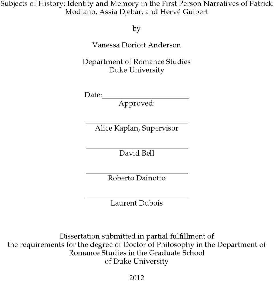 Supervisor David Bell Roberto Dainotto Laurent Dubois Dissertation submitted in partial fulfillment of the
