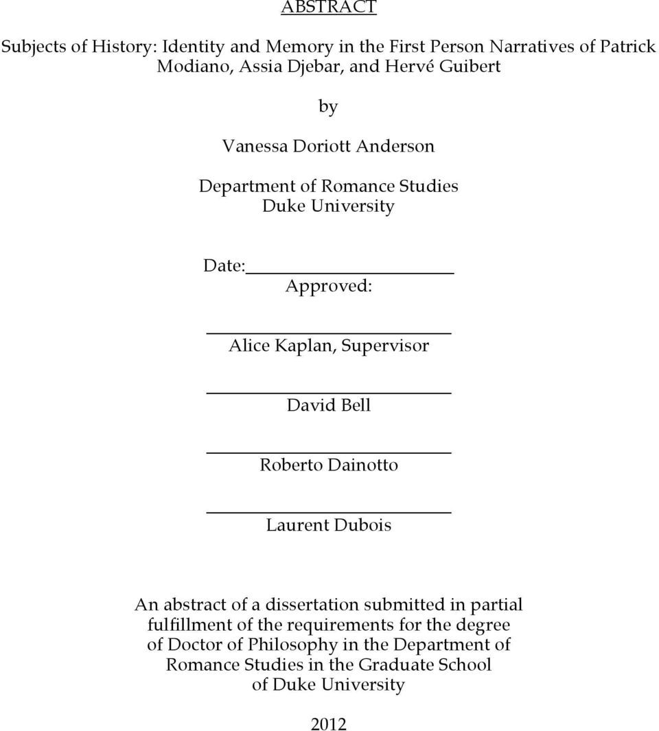 Supervisor David Bell Roberto Dainotto Laurent Dubois An abstract of a dissertation submitted in partial fulfillment of the