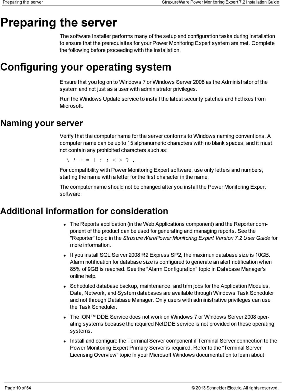 Expert system are met. Complete the following before proceeding with the installation.