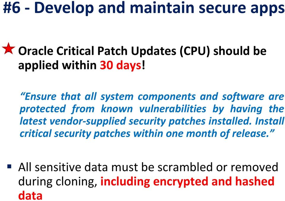latest vendor supplied security patches installed.