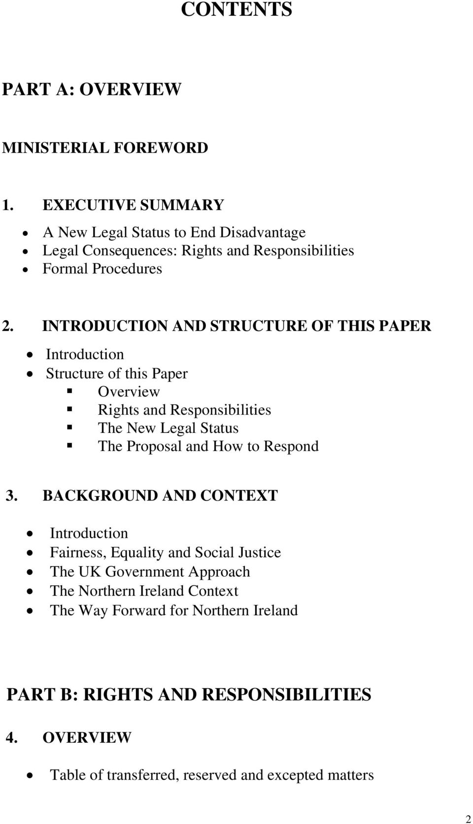 INTRODUCTION AND STRUCTURE OF THIS PAPER Introduction Structure of this Paper Overview Rights and Responsibilities The New Legal Status The Proposal and