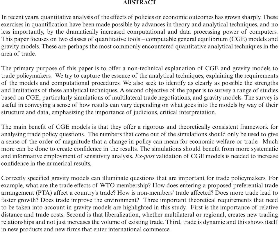 power of computers. This paper focuses on two classes of quantitative tools computable general equilibrium (CGE) models and gravity models.