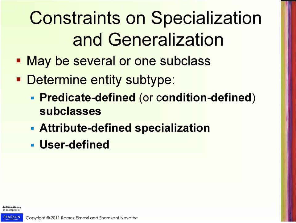 subtype: Predicate-defined (or condition-defined)