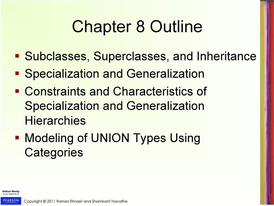Constraints and Characteristics of Specialization and