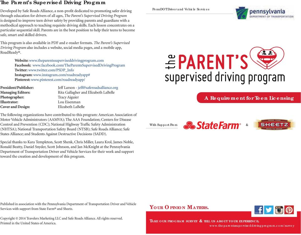 Parents are in the best position to help their teens to become safe, smart and skilled drivers. This program is also available in PDF and e-reader formats.