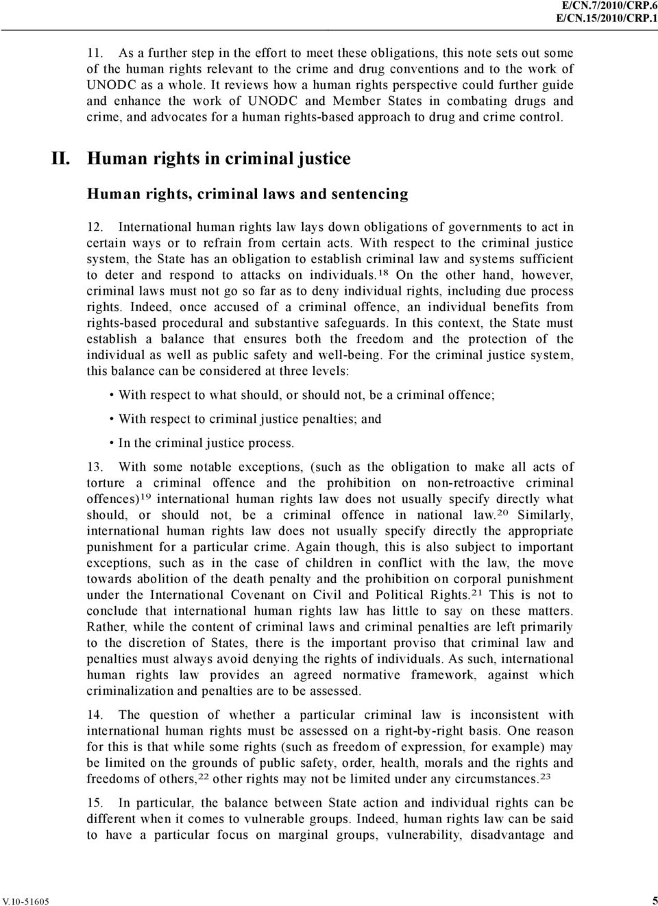 crime control. II. Human rights in criminal justice Human rights, criminal laws and sentencing 12.