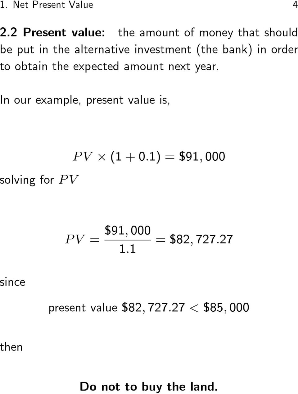 (the bank) in order to obtain the expected amount next year.