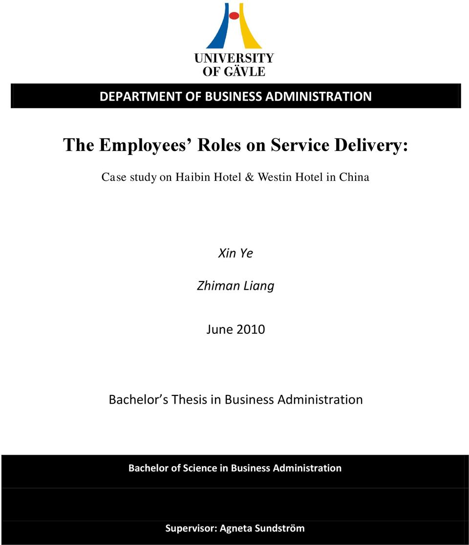 study on service employees' role in Relationship between employees motivation & customer satisfaction- a case study of selected banks role of employees in determining the insight of customers carry.