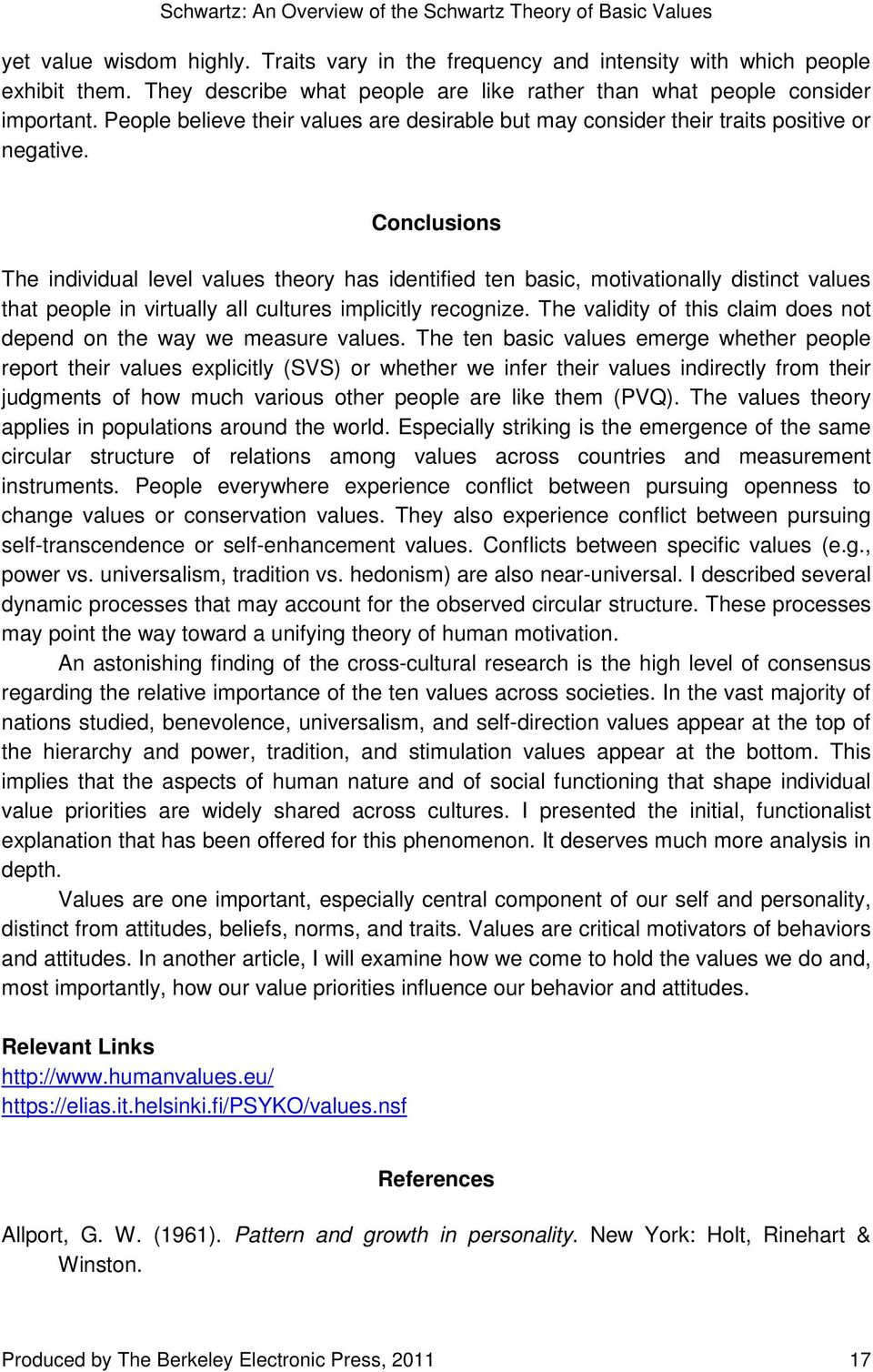 comparison of schwartz value theory and self determination This article argues that freedom, autonomy, and self-determination can  barry  schwartz, department of psychology, swarthmore college  choice that the  theory of rational choice leaves out and that  chose so as to maximize their  preferences, or values, or  tversky have suggested is that the difference  between the.