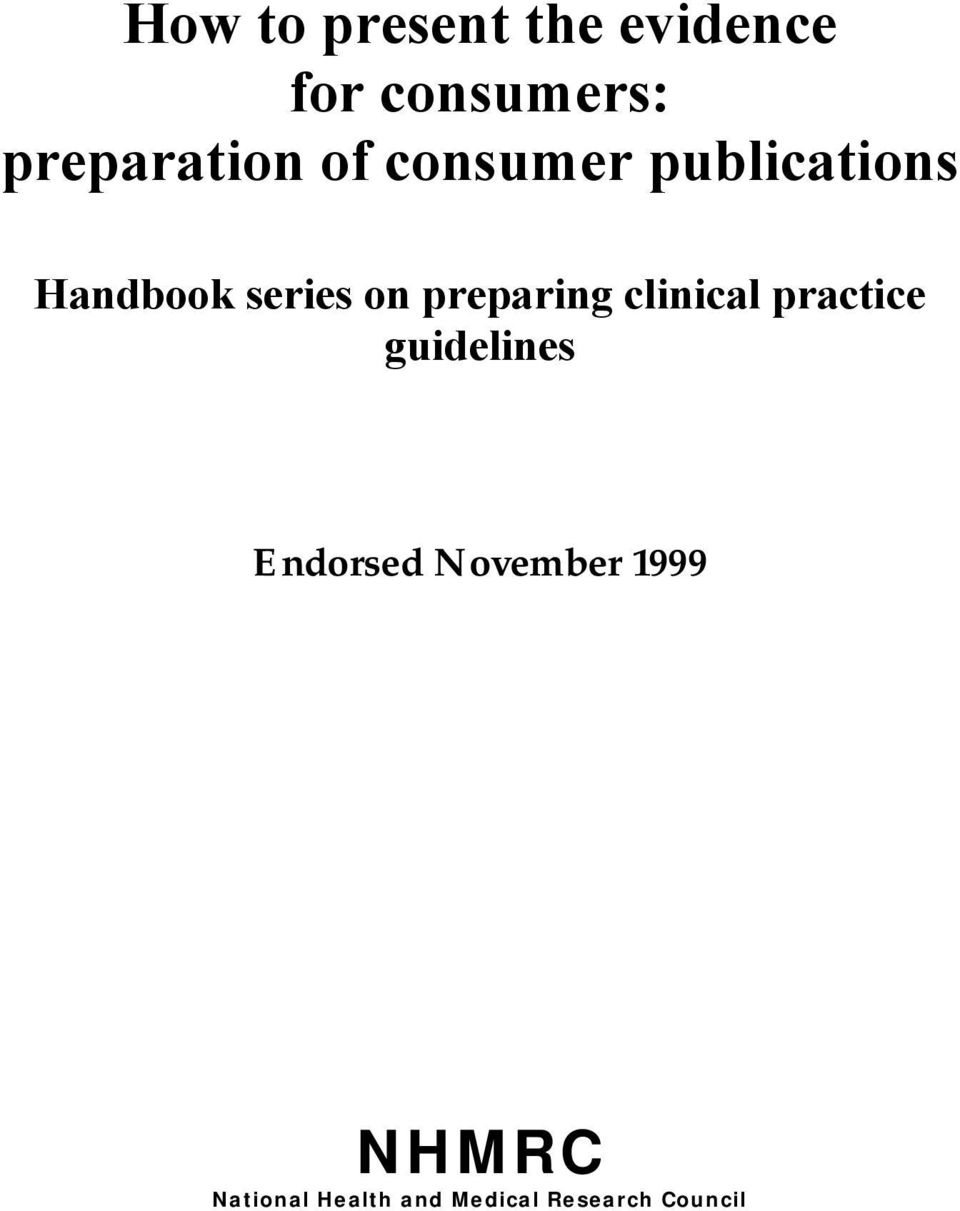 on preparing clinical practice guidelines Endorsed