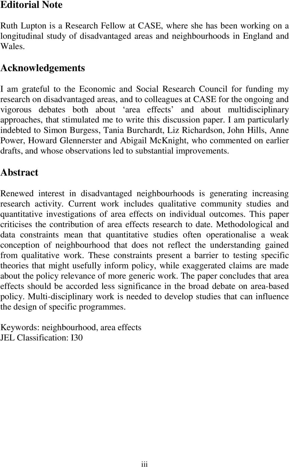 area effects and about multidisciplinary approaches, that stimulated me to write this discussion paper.