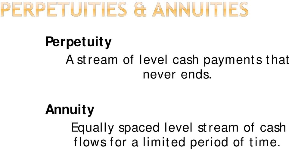 Annuity Equally spaced level