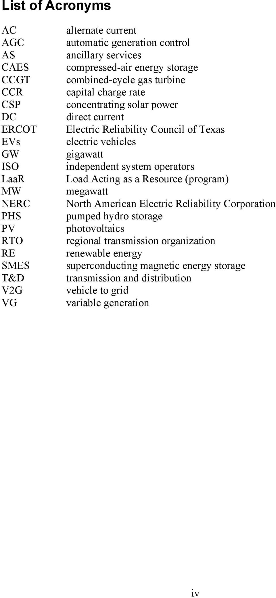 electric vehicles gigawatt independent system operators Load Acting as a Resource (program) megawatt North American Electric Reliability Corporation pumped hydro