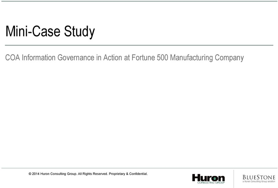 Manufacturing Company 2014 Huron