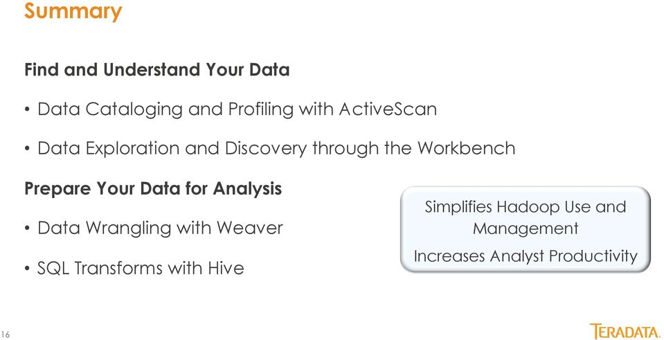 Your Data for Analysis Data Wrangling with Weaver SQL Transforms with