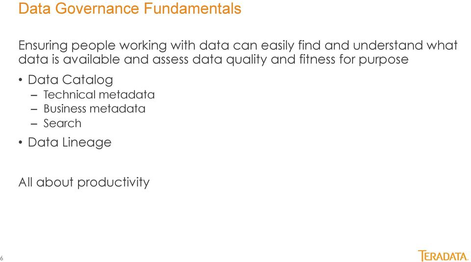 data quality and fitness for purpose Data Catalog Technical