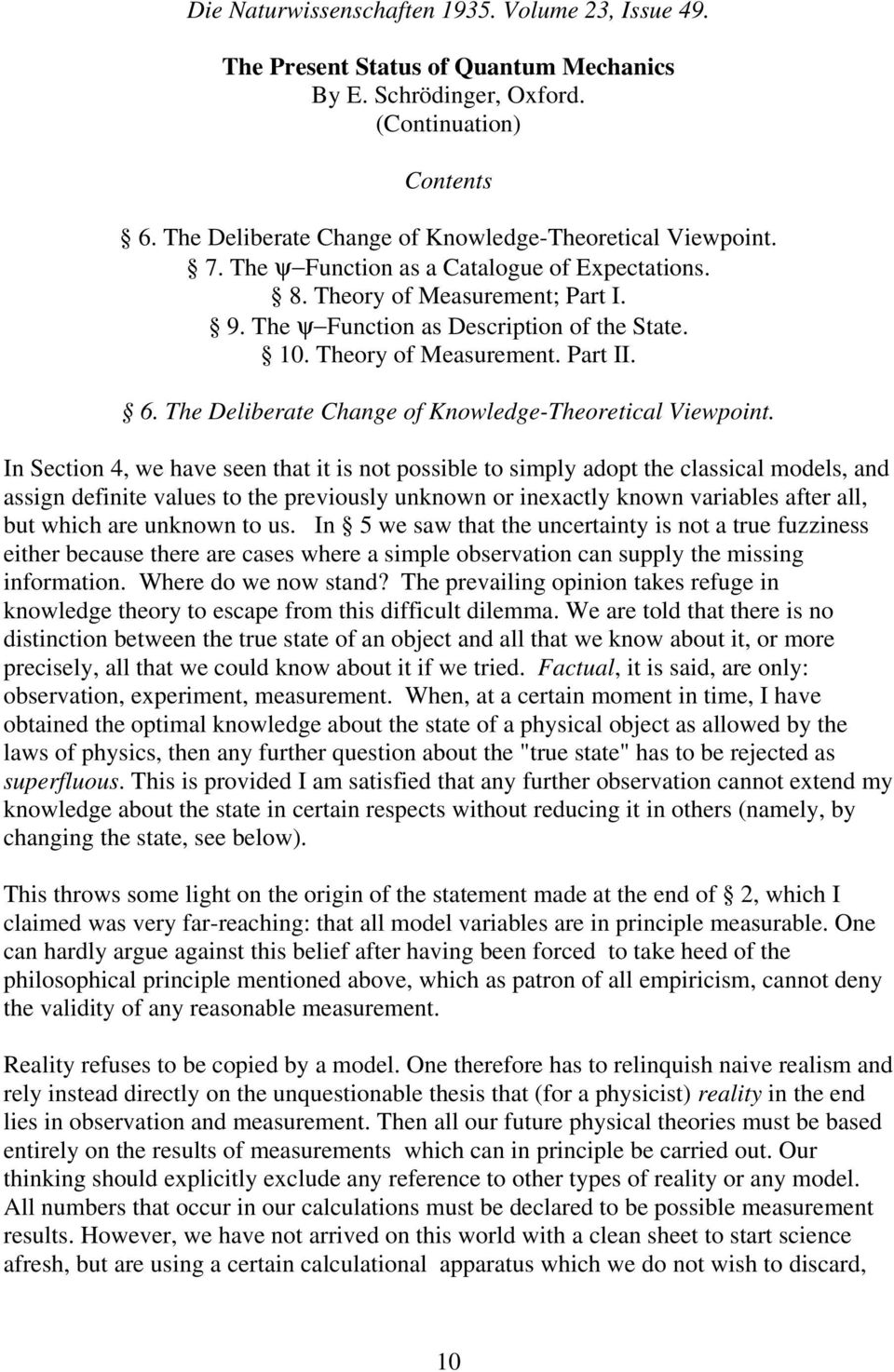 Theory of Measurement. Part II. 6. The Deliberate Change of Knowledge-Theoretical Viewpoint.