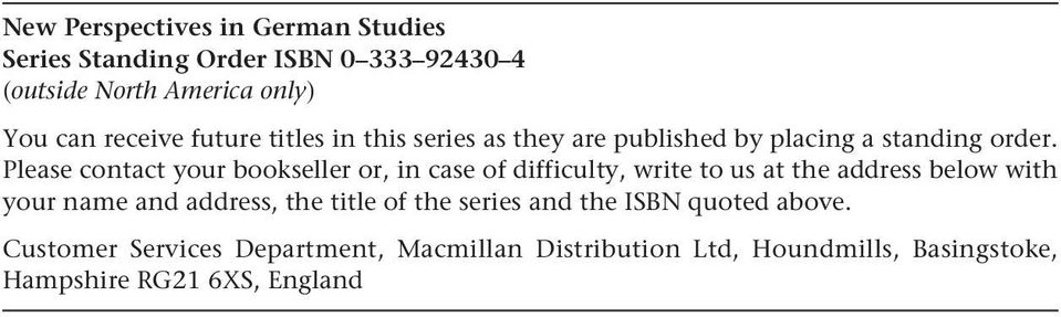 Please contact your bookseller or, in case of difficulty, write to us at the address below with your name and address,
