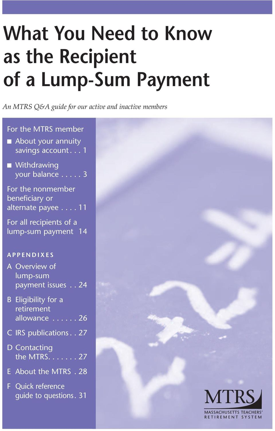 ... 11 For all recipients of a lump-sum payment 14 APPENDIXES A Overview of lump-sum payment issues.