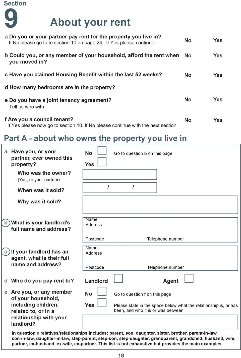 d How many bedrooms are in the property? e Do you have a joint tenancy agreement? Tell us who with f Are you a council tenant? If please now go to section 10.