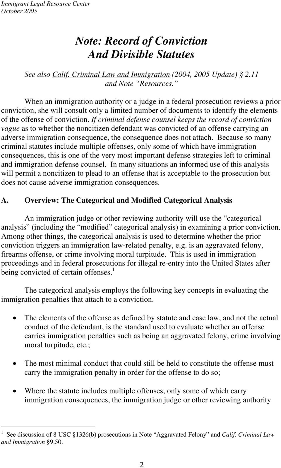 If criminal defense counsel keeps the record of conviction vague as to whether the noncitizen defendant was convicted of an offense carrying an adverse immigration consequence, the consequence does