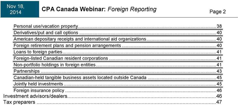 .. 40 Loans to foreign parties... 41 Foreign-listed Canadian resident corporations... 41 Non-portfolio holdings in foreign entities.