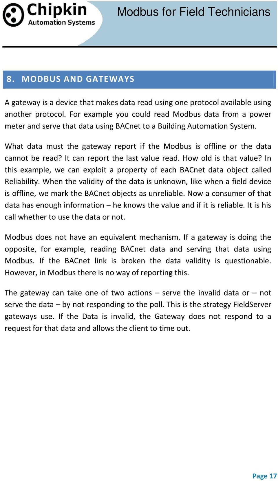 What data must the gateway report if the Modbus is offline or the data cannot be read? It can report the last value read. How old is that value?