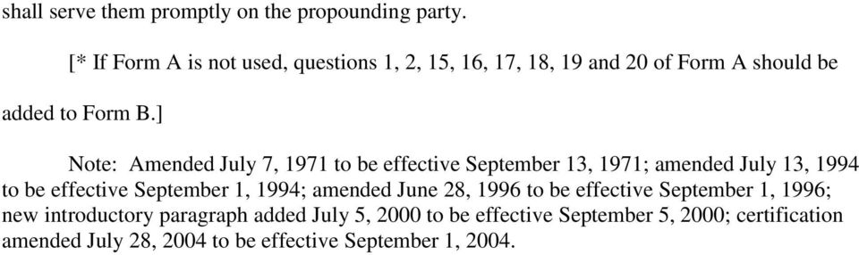] Note: Amended July 7, 1971 to be effective September 13, 1971; amended July 13, 1994 to be effective September 1, 1994;