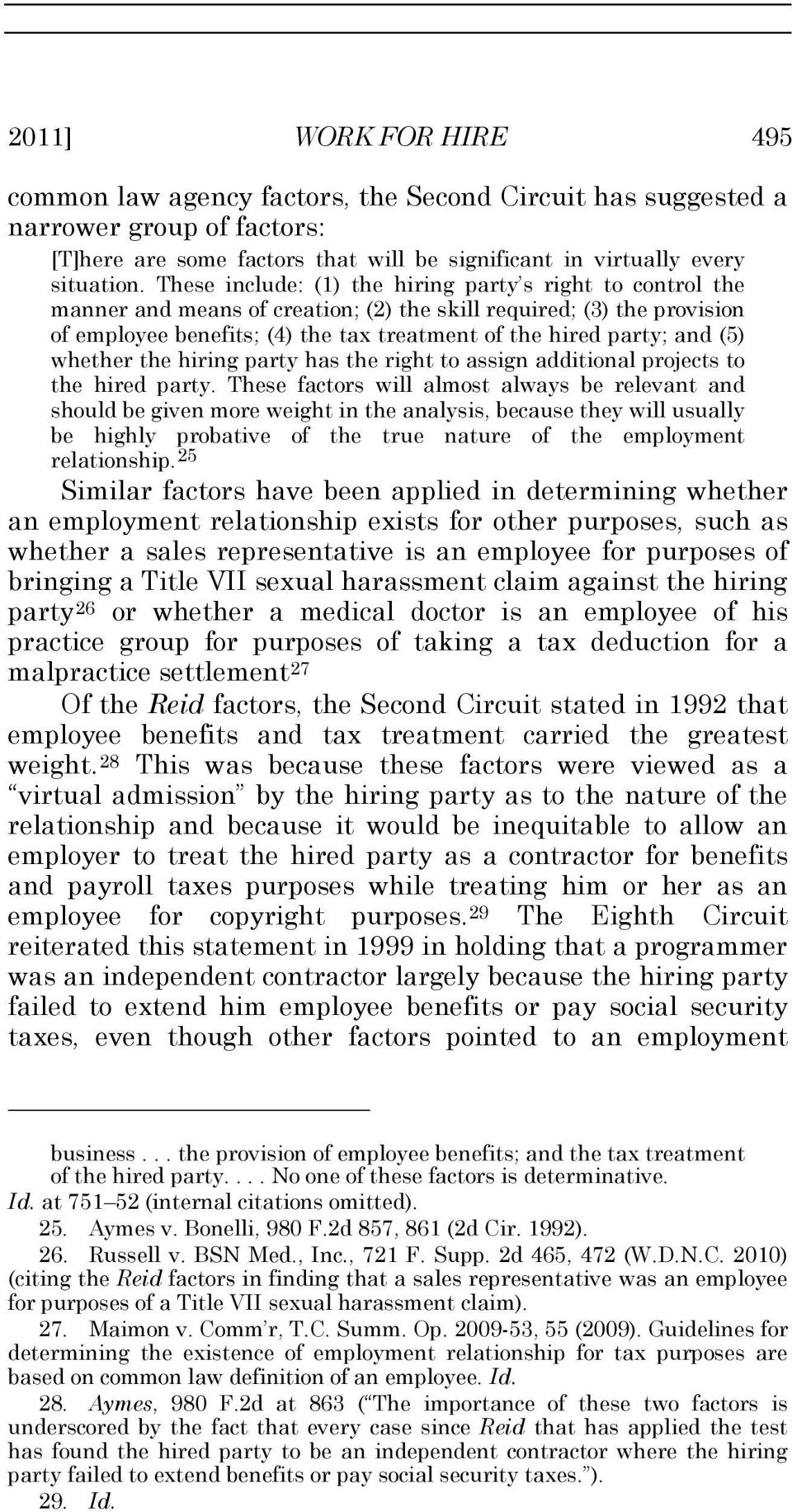 (5) whether the hiring party has the right to assign additional projects to the hired party.