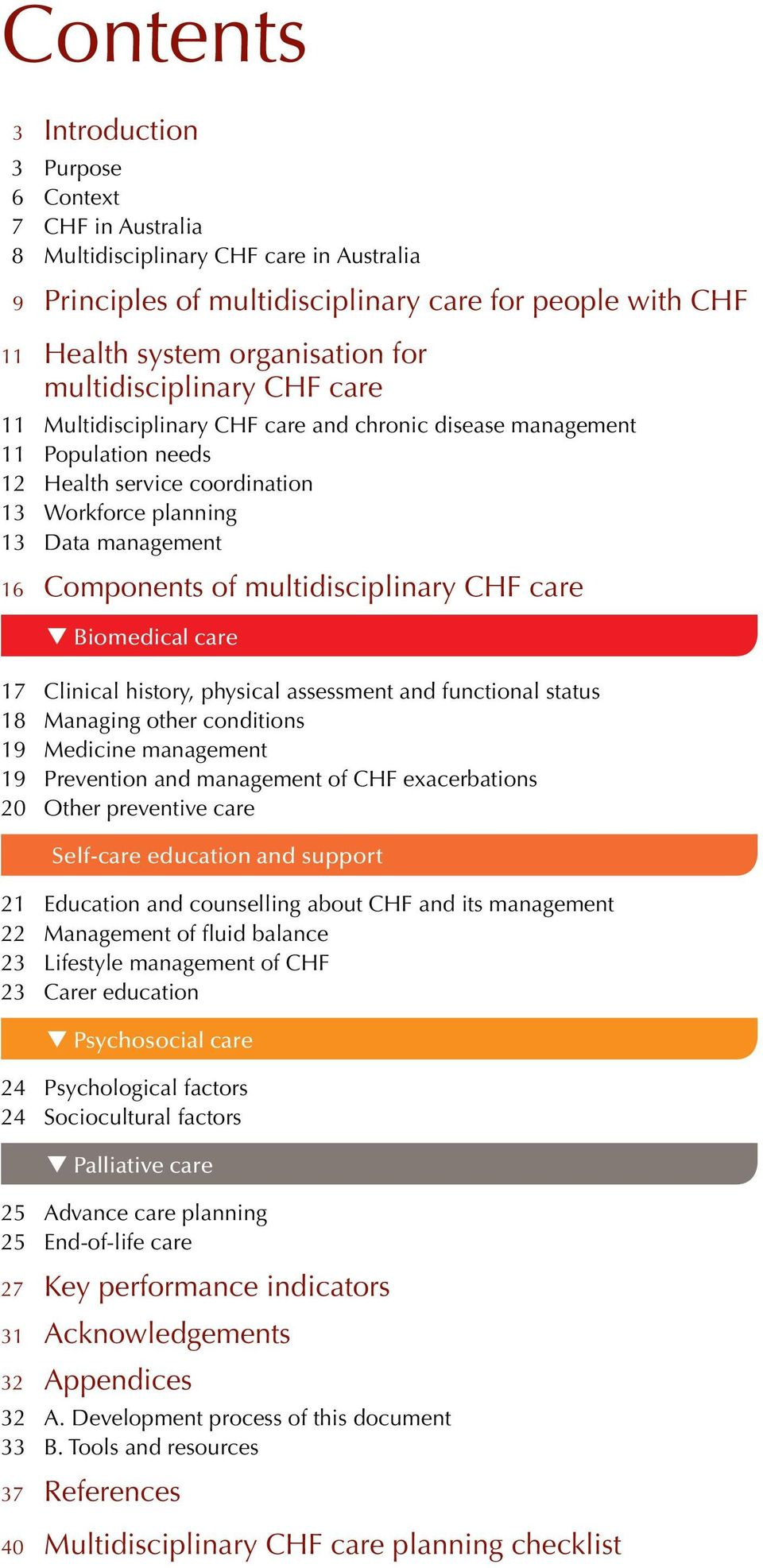 history, physical assessment and functional status 18 Managing other conditions 19 Medicine management 19 Prevention and management of CHF exacerbations 20 Other preventive care Self-care education