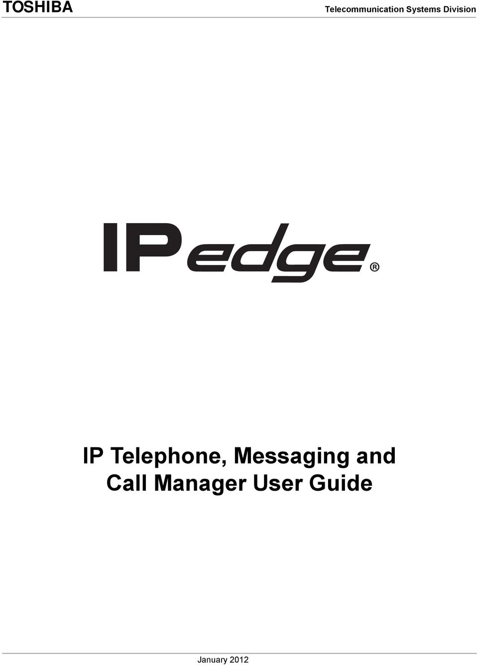 IP Telephone, Messaging and