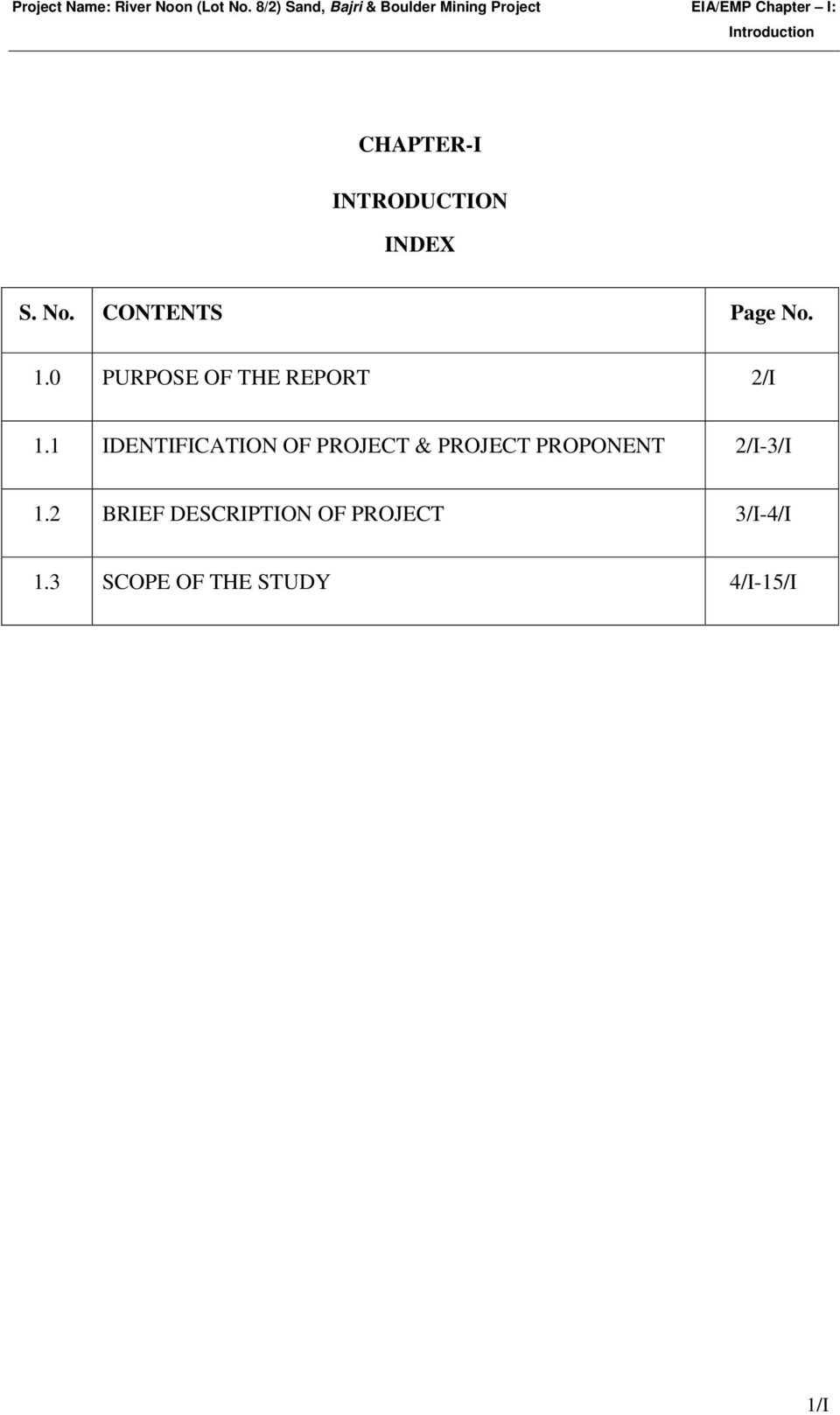 CHAPTER-I INTRODUCTION INDEX S. No. CONTENTS Page No. 1.