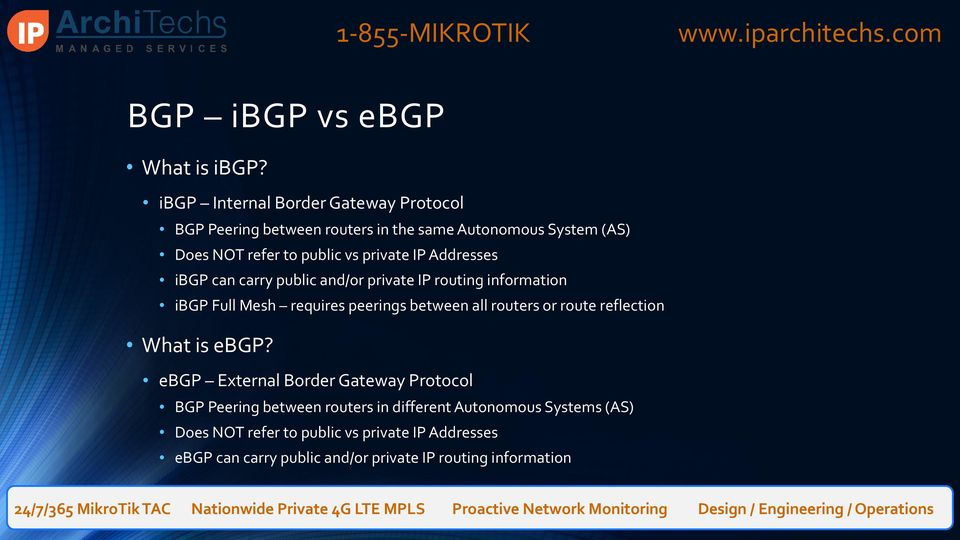 private IP Addresses ibgp can carry public and/or private IP routing information ibgp Full Mesh requires peerings between all routers