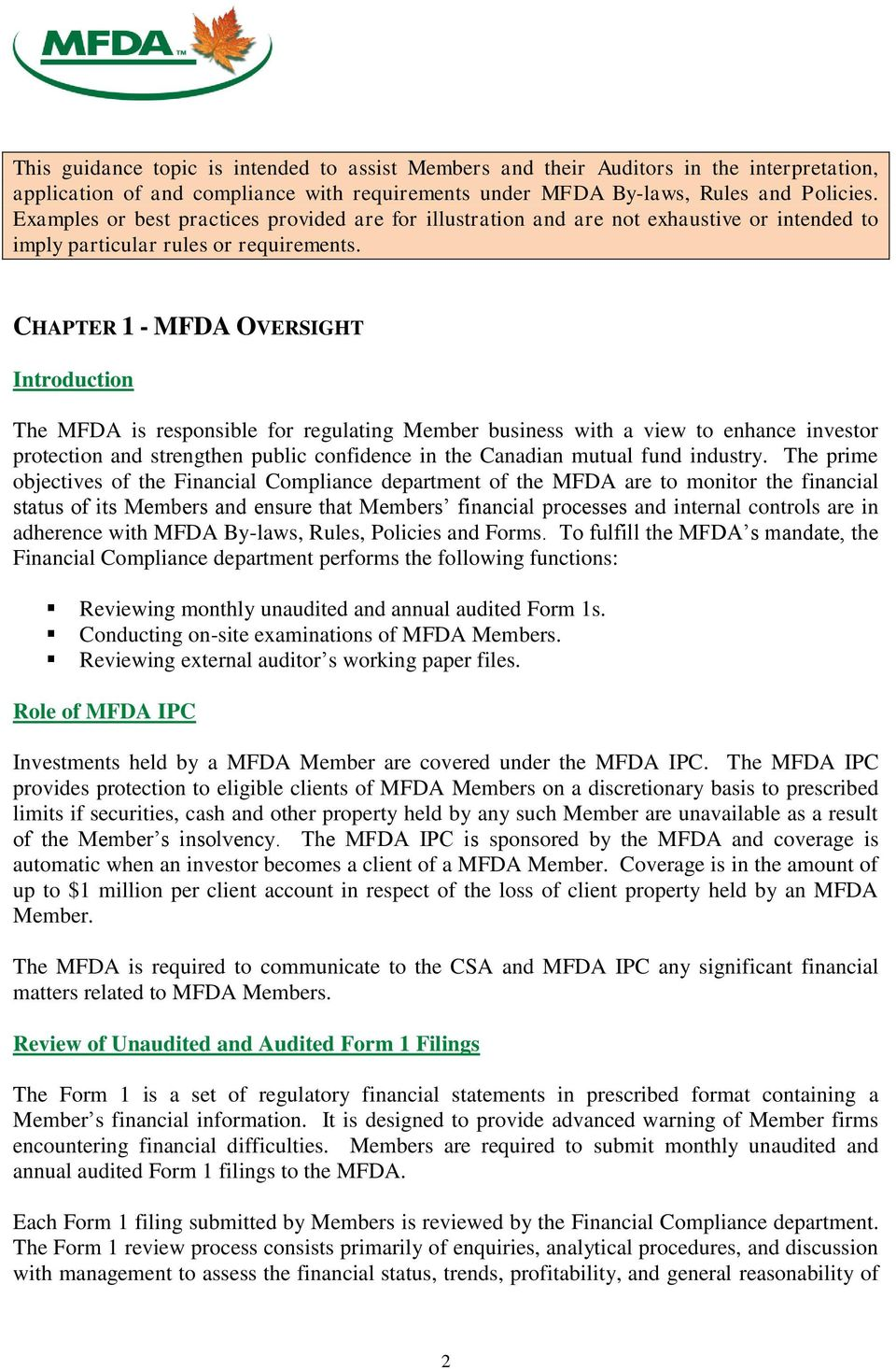 CHAPTER 1 - MFDA OVERSIGHT Introduction The MFDA is responsible for regulating Member business with a view to enhance investor protection and strengthen public confidence in the Canadian mutual fund