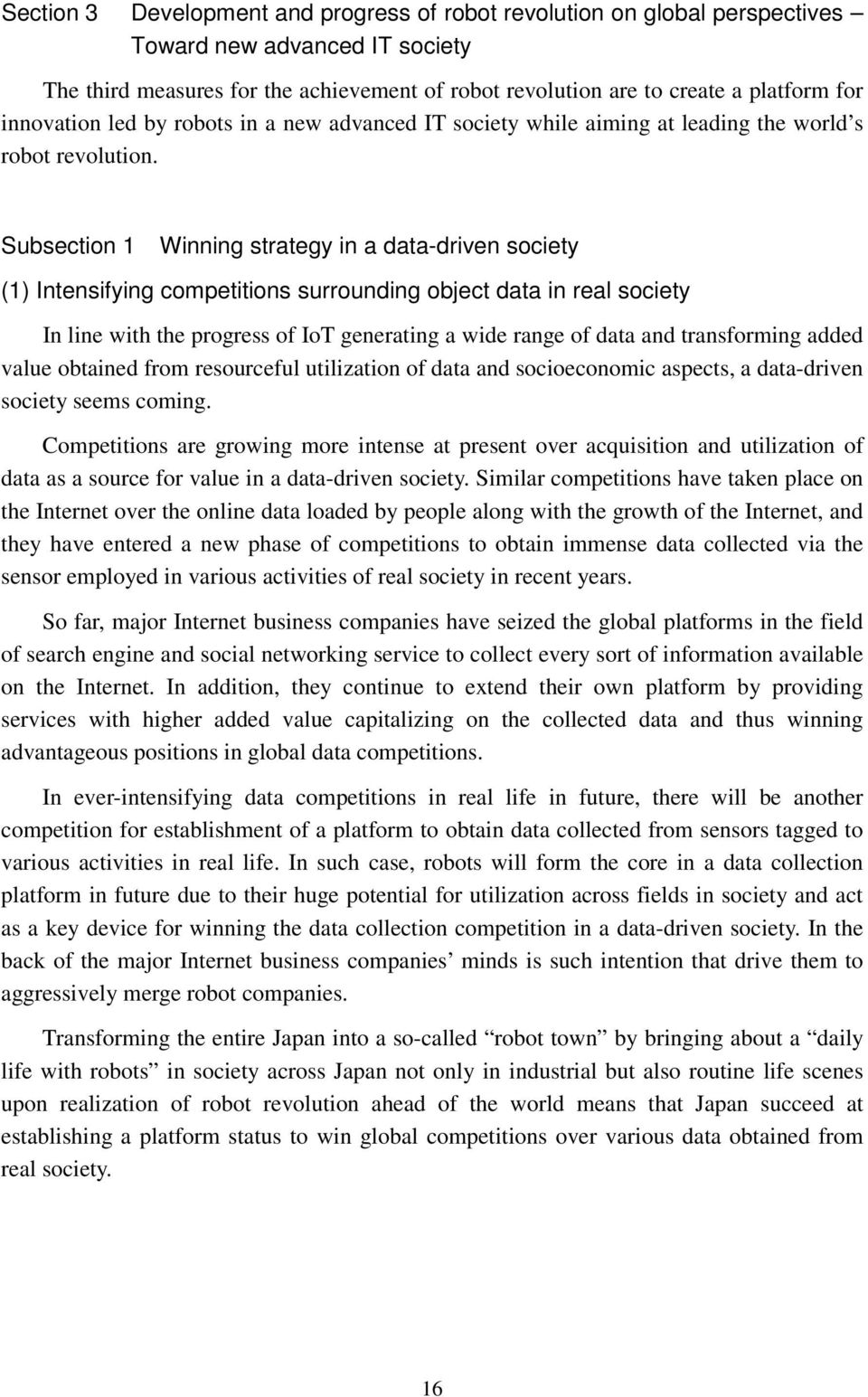 Subsection 1 Winning strategy in a data-driven society (1) Intensifying competitions surrounding object data in real society In line with the progress of IoT generating a wide range of data and
