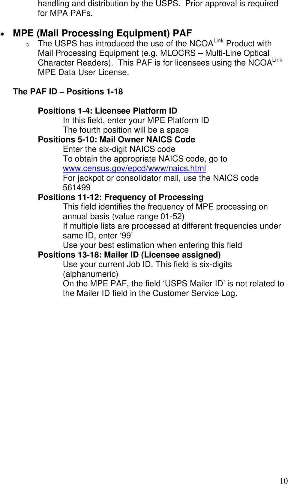 This PAF is for licensees using the NCOA Link MPE Data User License.